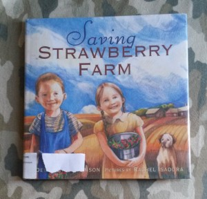 Saving Strawberry Farm by Deborah Hopkinson
