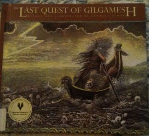 The Last Quest of Gilgamesh