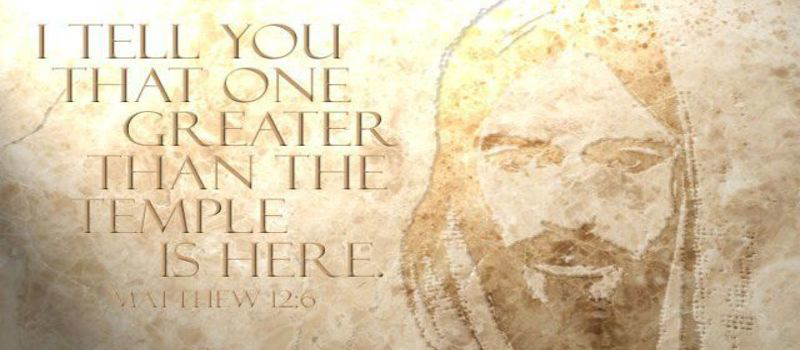 Jesus greater than temple