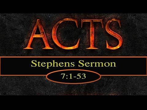 Stephen's Sermon Acts 7:1-53