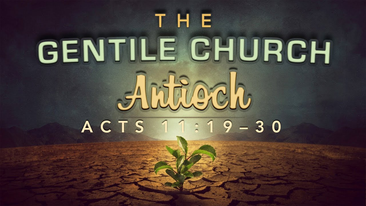 Acts 11 Gentile Church atozmomm