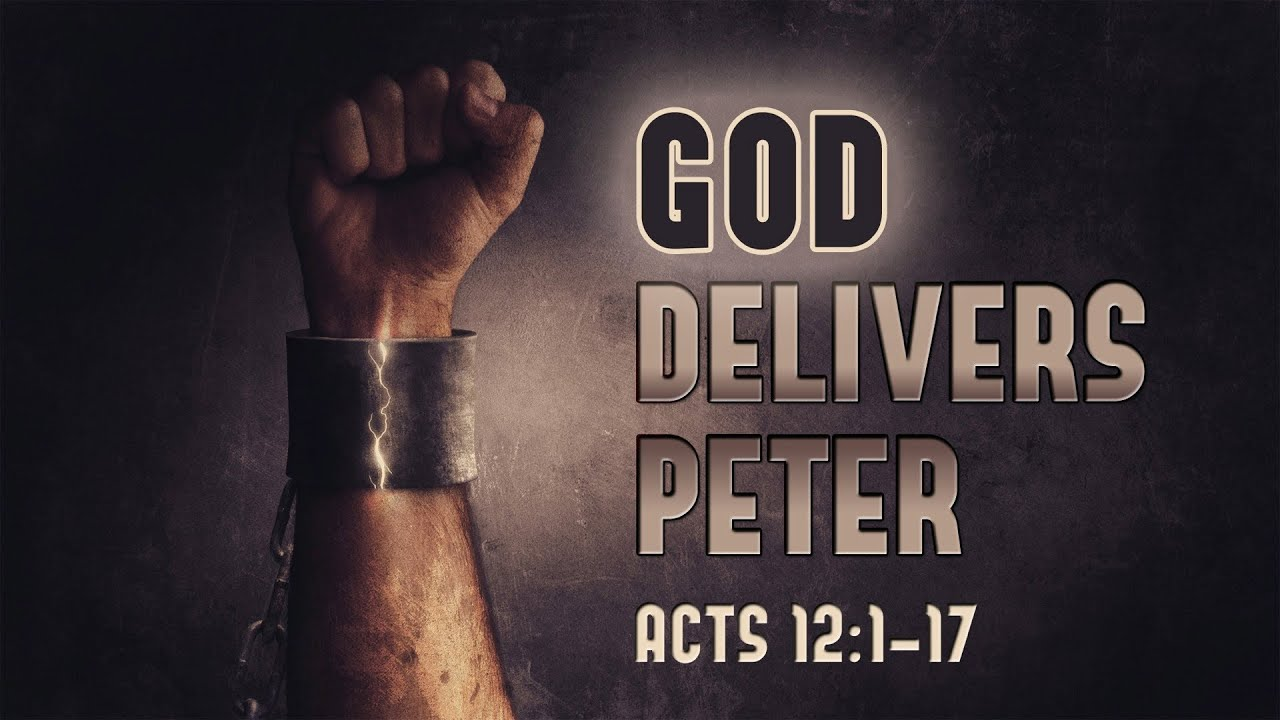 God Delivers Peter Acts 12 atozmomm