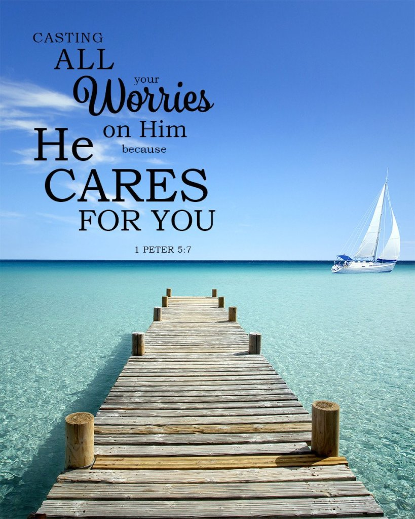 1 peter 5:7 cast all worries on God atozmomm.com