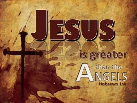 Jesus greater than angels hebrews 1 atozmomm.com