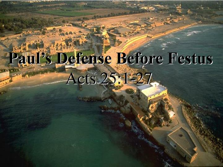paul's defense festus atozmomm.com